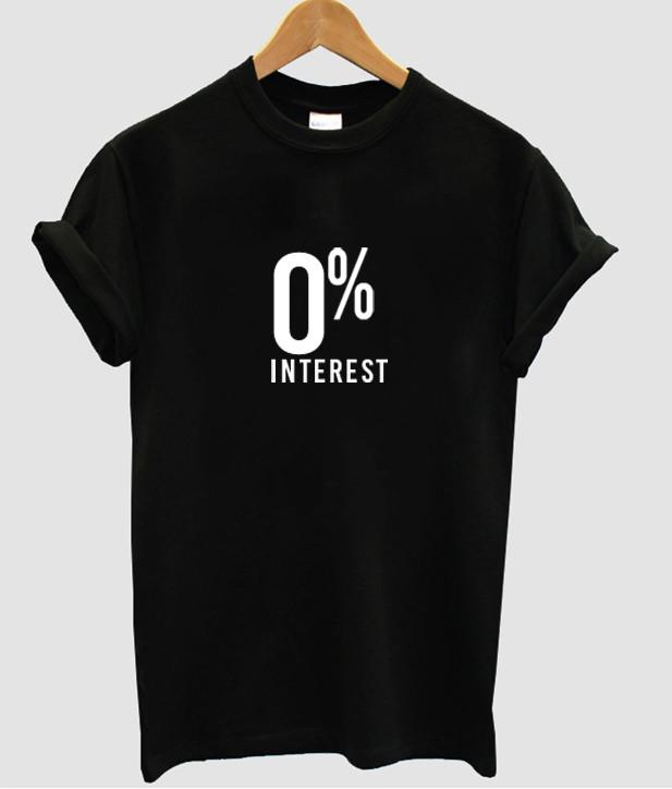 0% interest tshirt