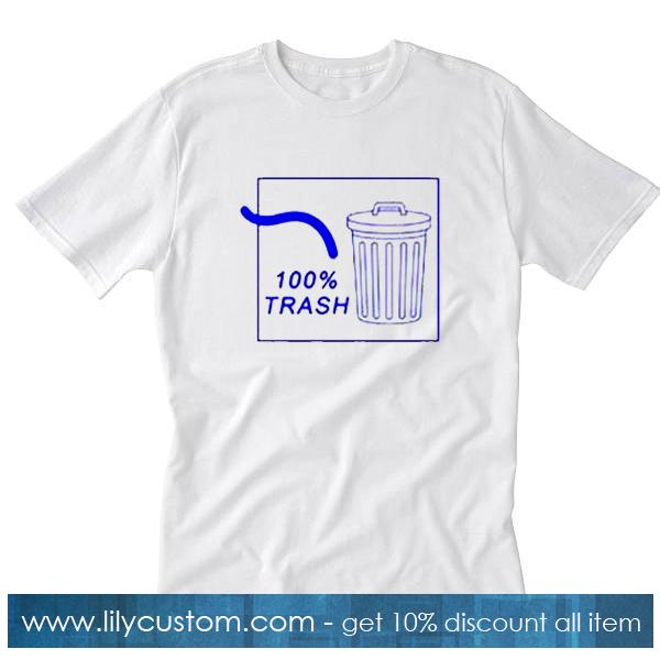 100% Trash T-Shirt