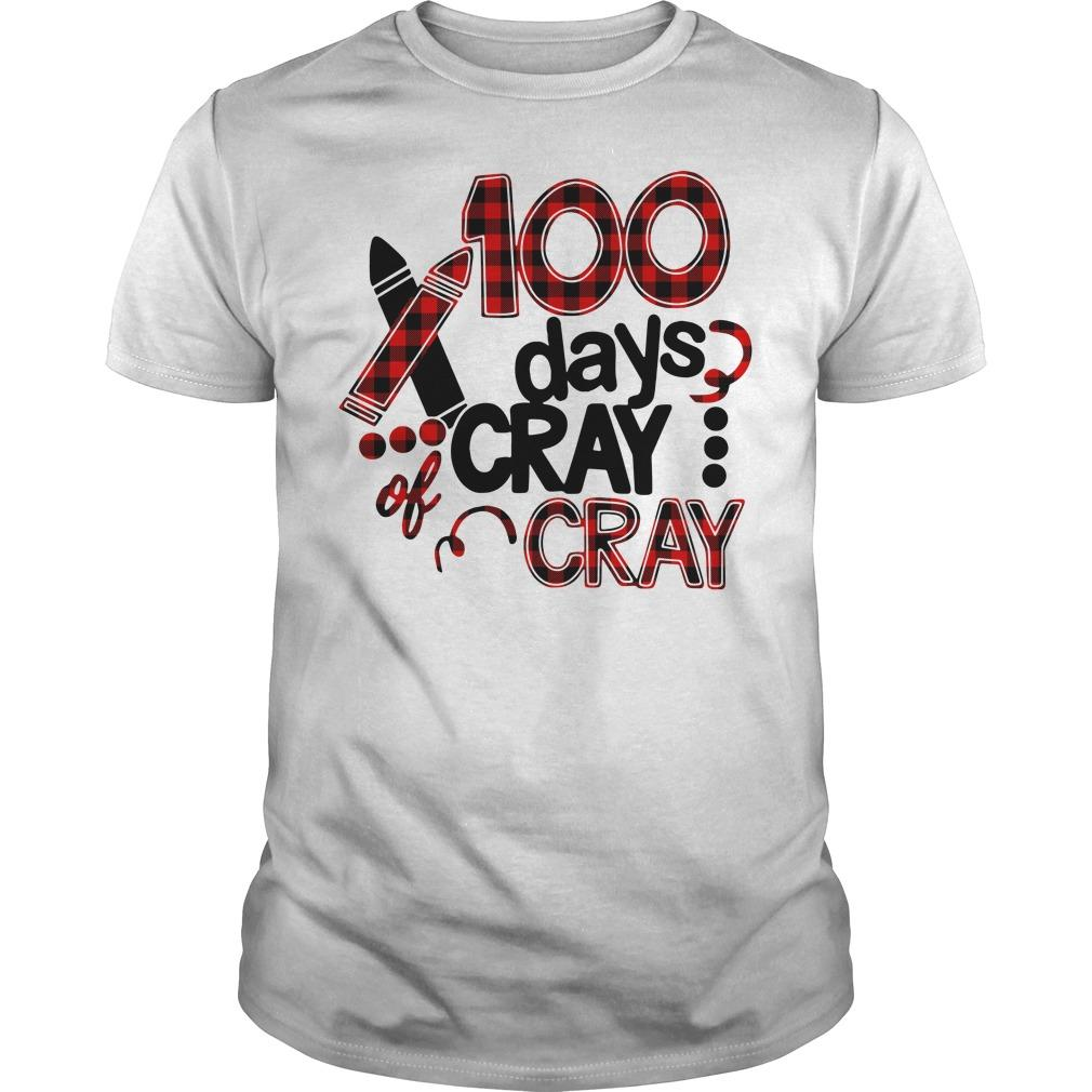 100 days cray cray T Shirt  SU