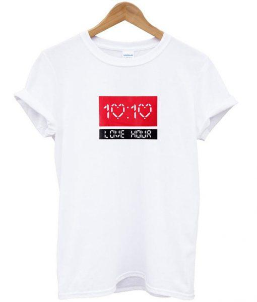 10  10 Love Hour T-shirt