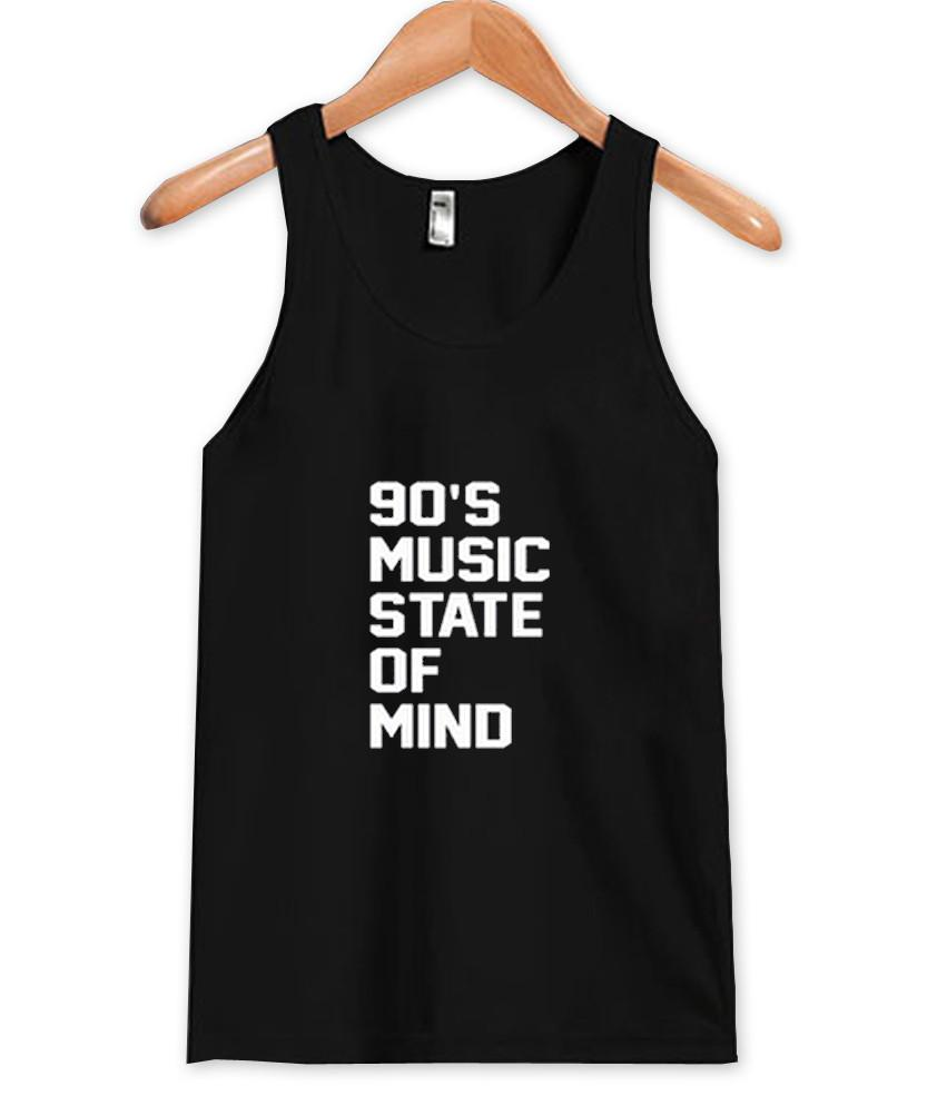 90's Music State of Mind tanktop
