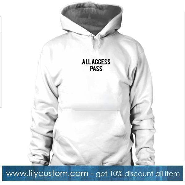 All Access Pass Hoodie