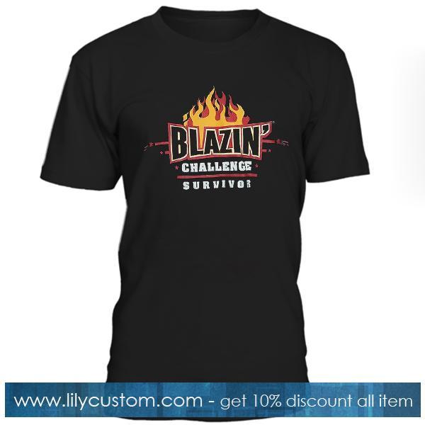Blazin Challenge Survivor Tshirt