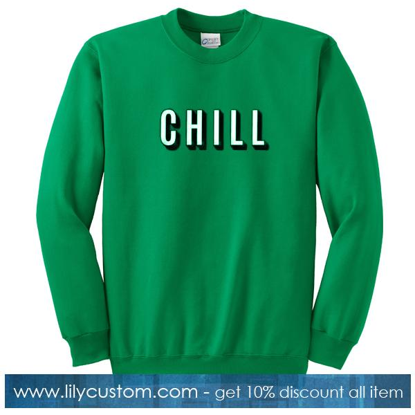 Chill Font Sweatshirt