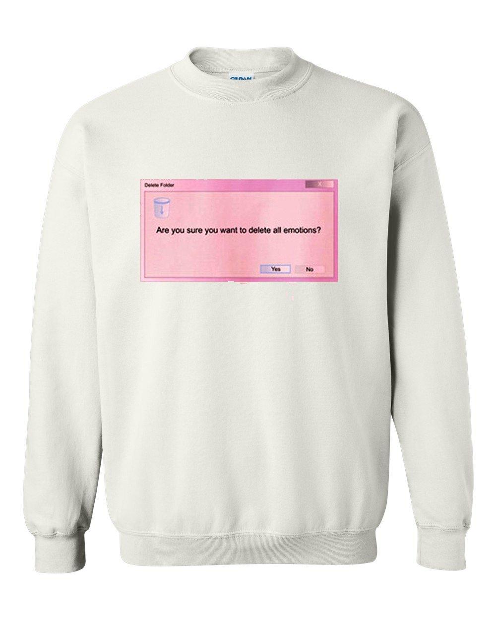 Delete All Emotions Sweatshirt