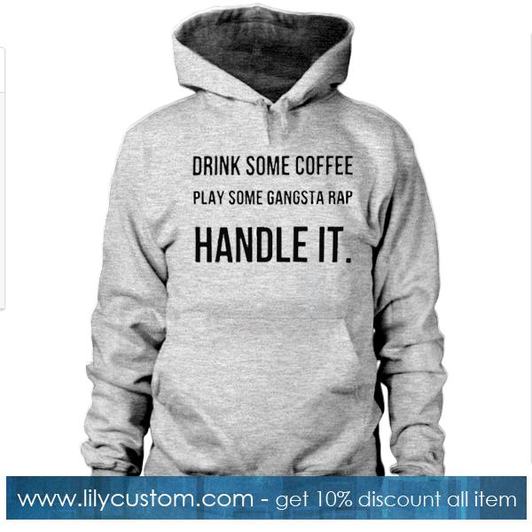 Drink Some Coffee Play Hoodie