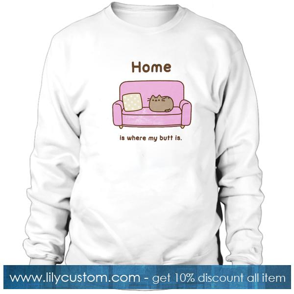 Home Is Where My Butt Is Pink Pull On Sweatshirt