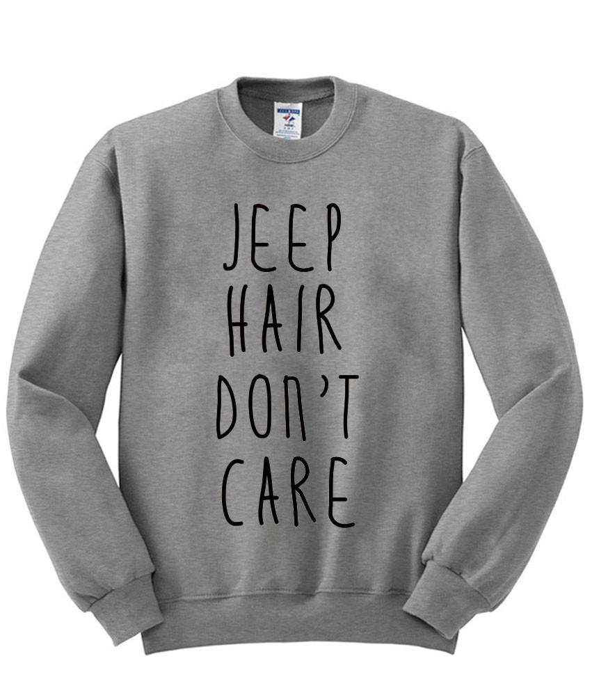 Jeep Hair Don't Care Sweatshirt