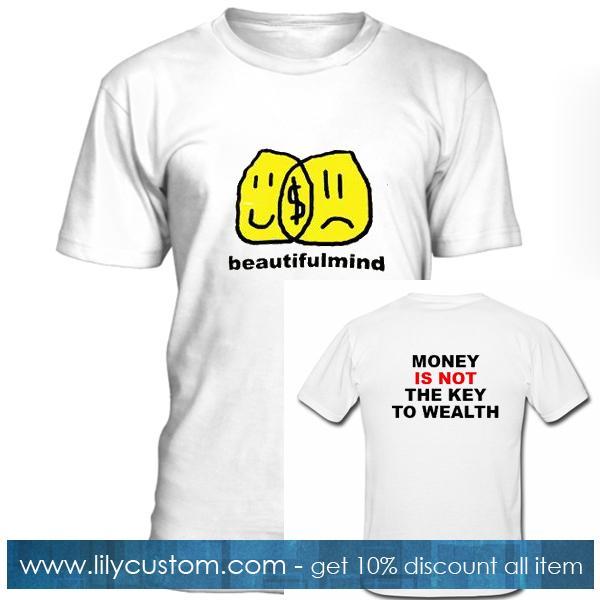 Jon Bellion Beautiful Mind Money Is Not The Key To Wealth T Shirt Twoside