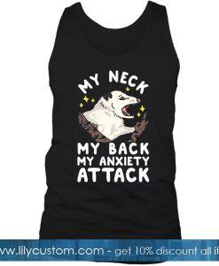 My Neck My Back Tank Top