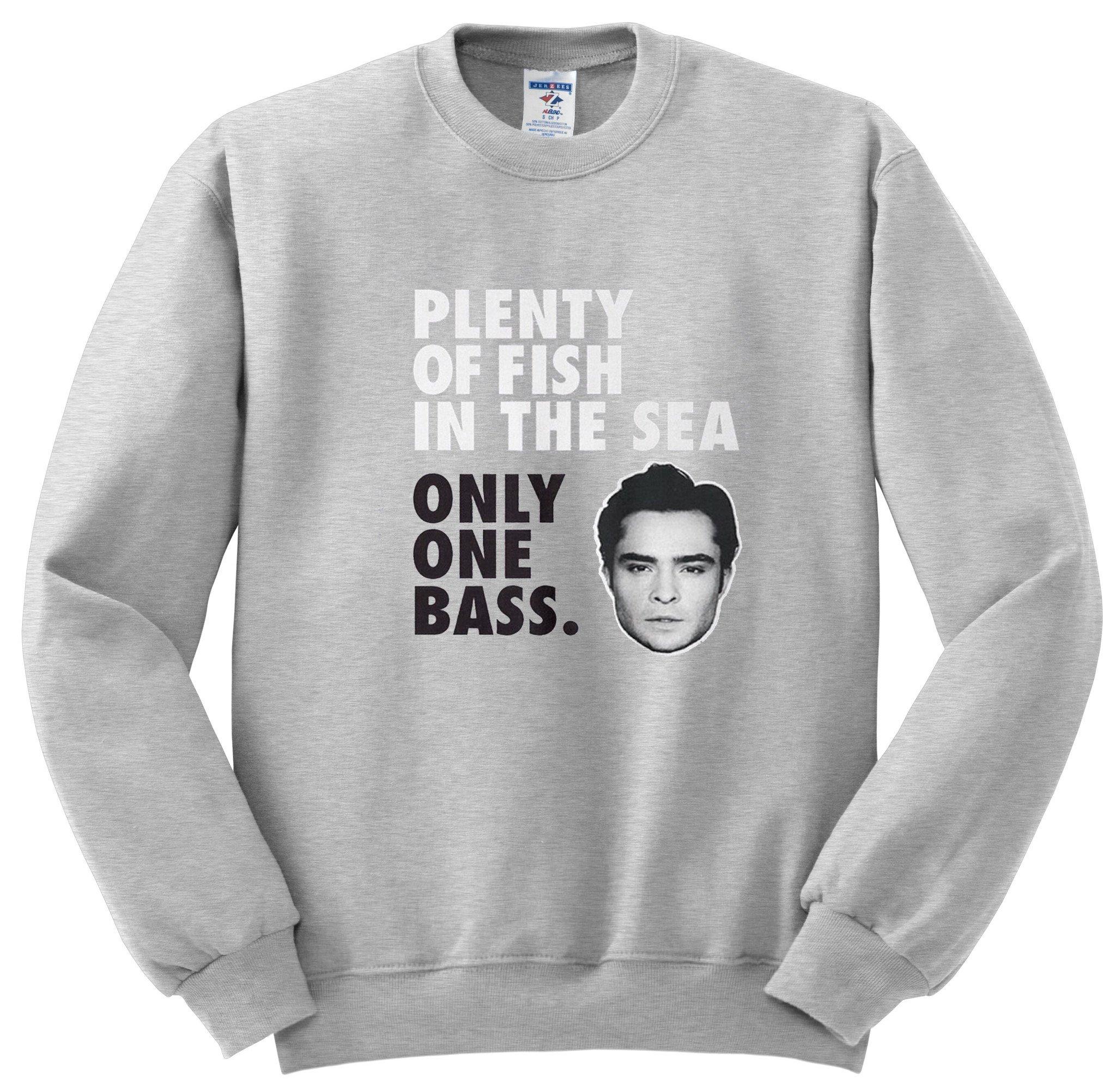 Only one bass sweatshirt