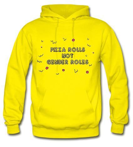 Pizza rolls not gender roles hoodie