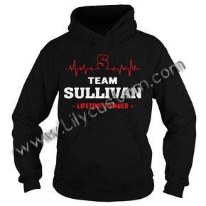 S team Sullivan lifetime member  Hoodie Ez025