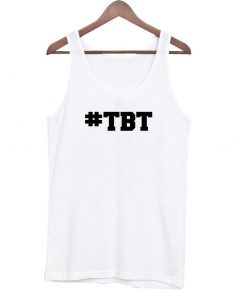 #TBT Tanktop