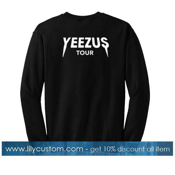 Yeezus tour back sweatshirt
