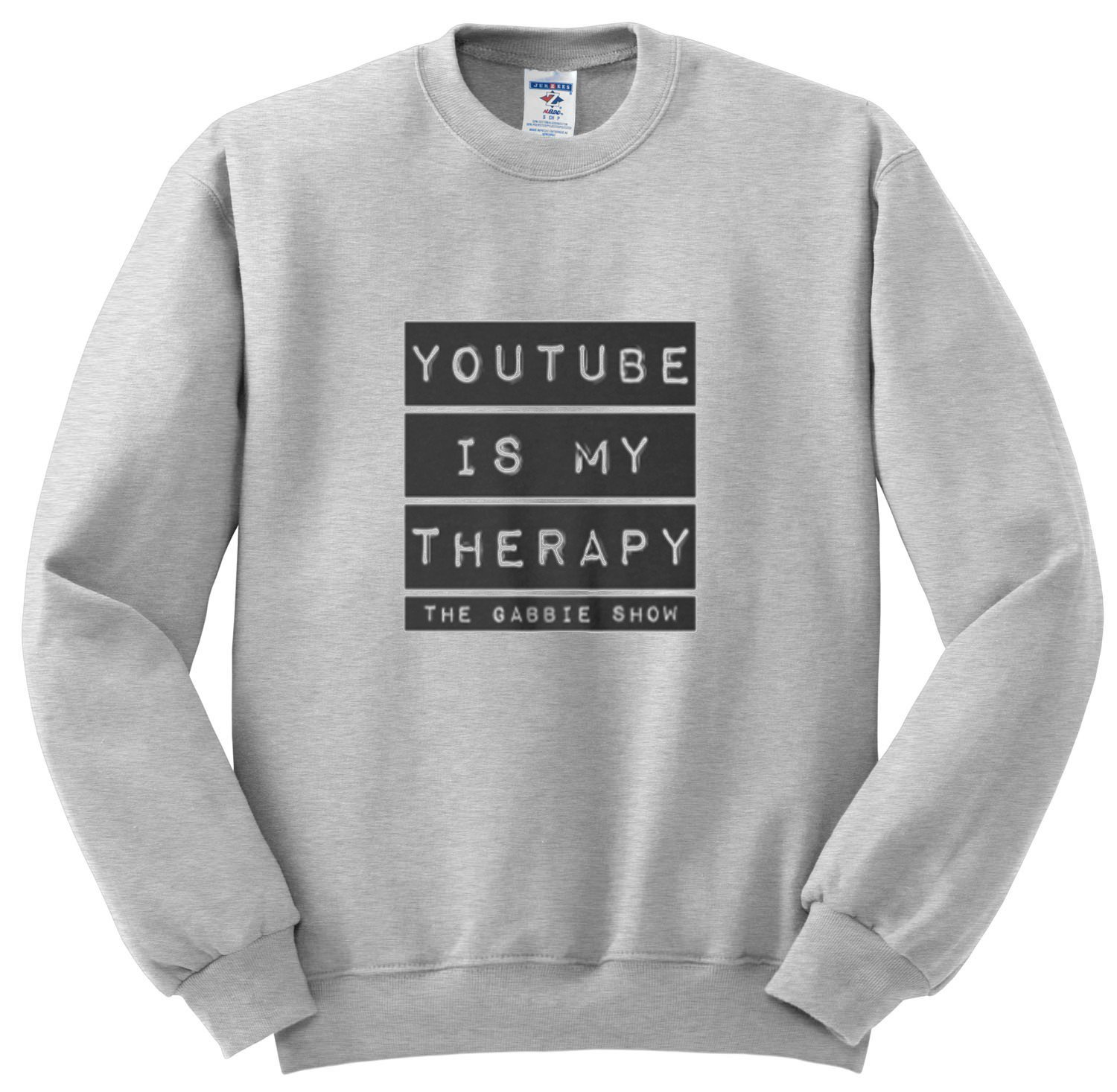 YouTube is My Therapy Sweatshirt