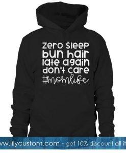Zero sleep bun hair Hoodie