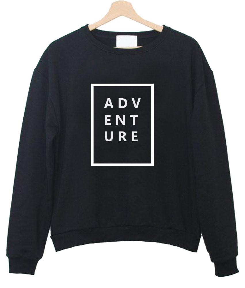 adventure sweatshirt sweatshirt