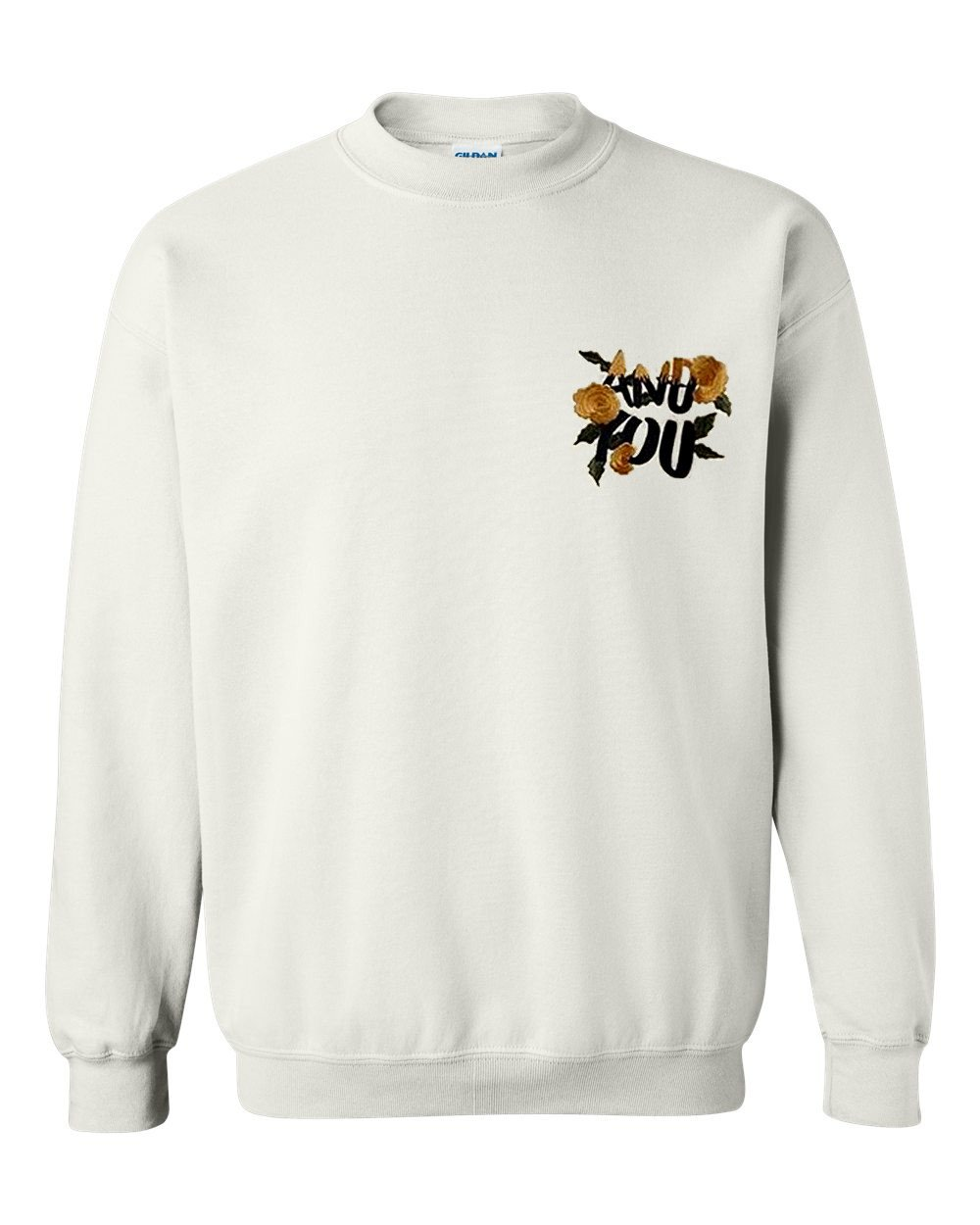 and you rose sweatshirt
