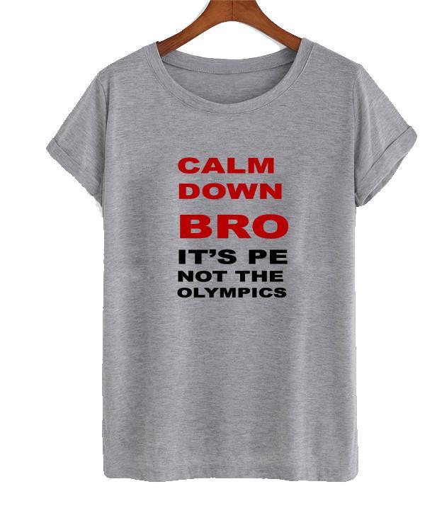 calm down br t shirt