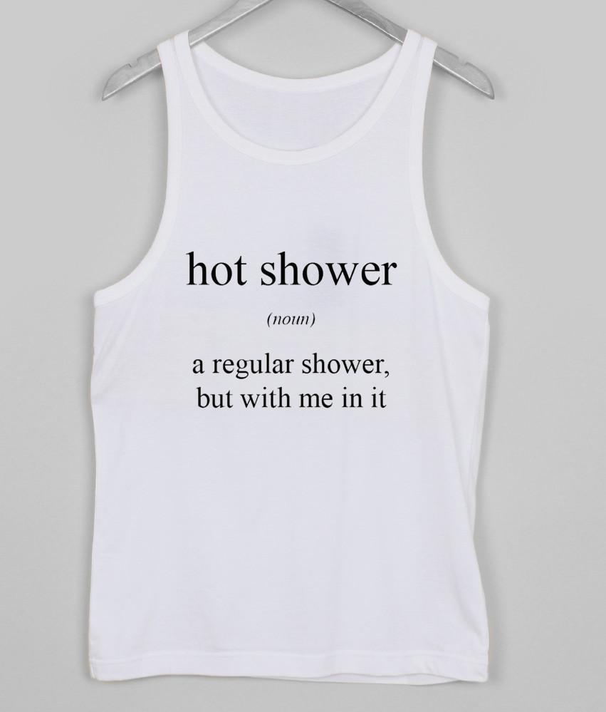hot shower noun Tank top
