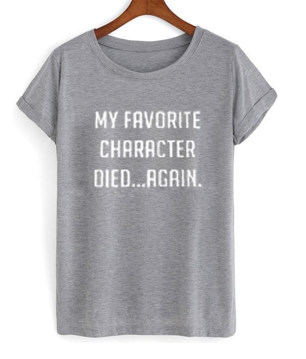 my favorite character shirt