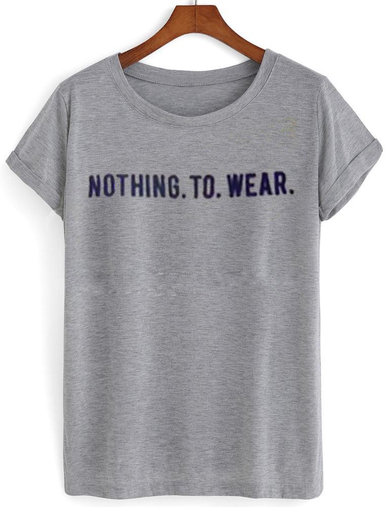 nothing to wear shirt
