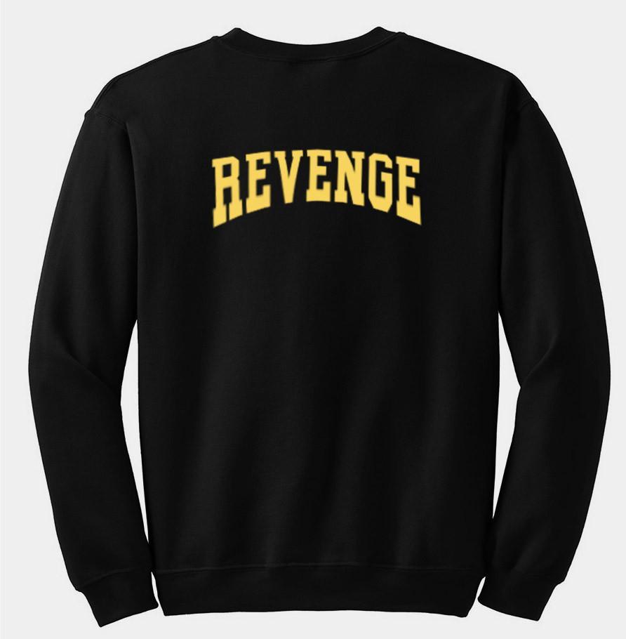 revenge sweathirt back