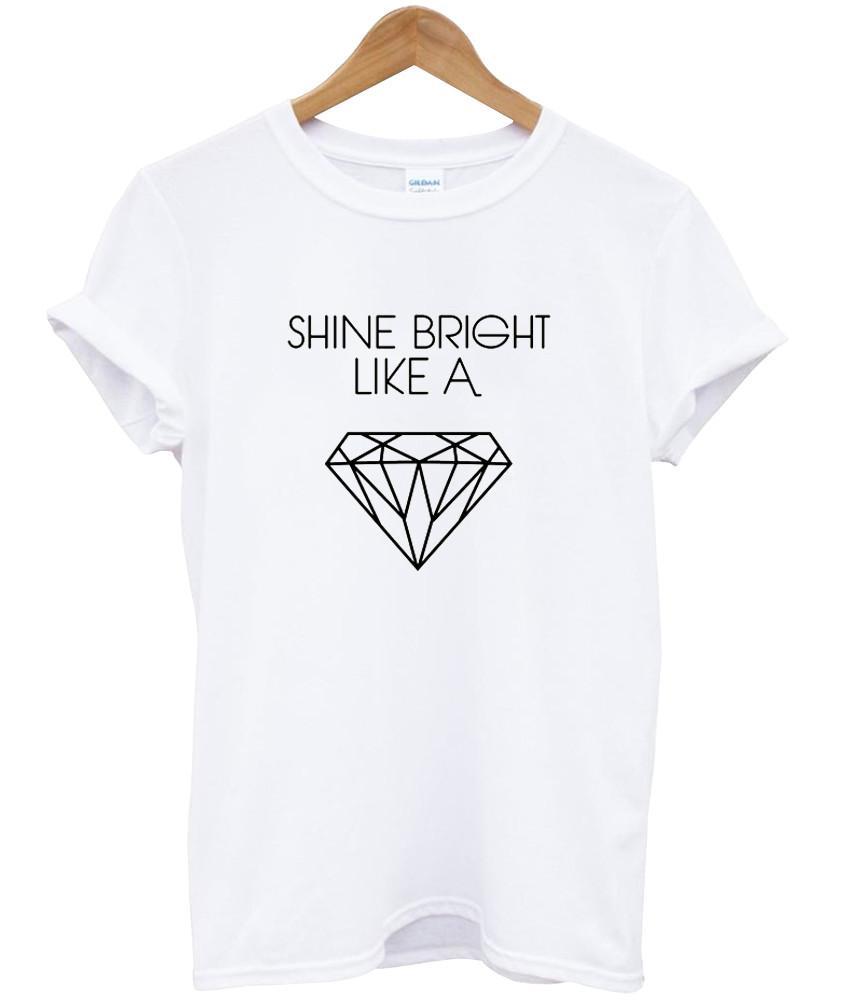 shine bright like a t shirt