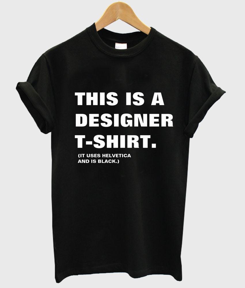 this is a designer tshirt