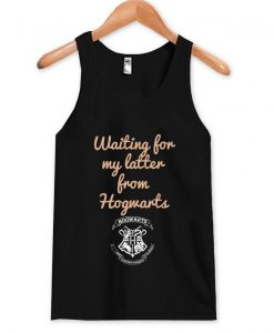 waiting for my letter from hogwarts tanktop