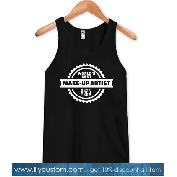 World's best Make-up Artist TANK TOP SR