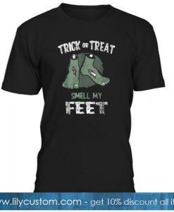 Zombie Trick Or Treat Smell My Feet Halloween T shirt SR