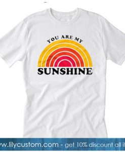 you are my sunshine Trending T-Shirt SR