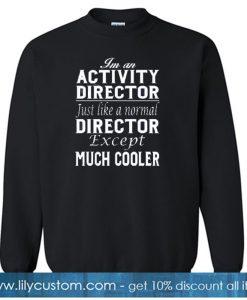 Activity Director Sweatshirt SN