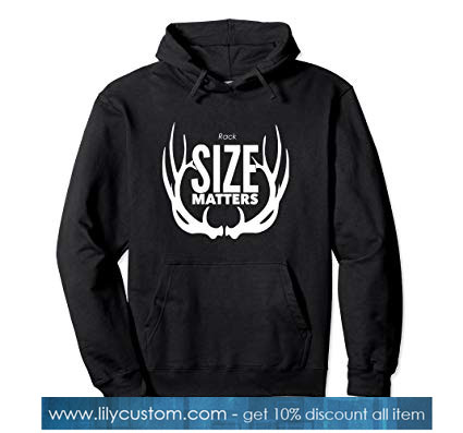 Size Matters Hoodie SN