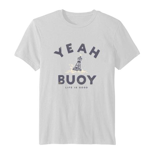 Yeah Buoy Life is Good T Shirt SN