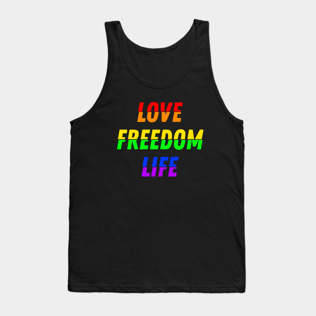 Love Freedom Life Tank Top-SL