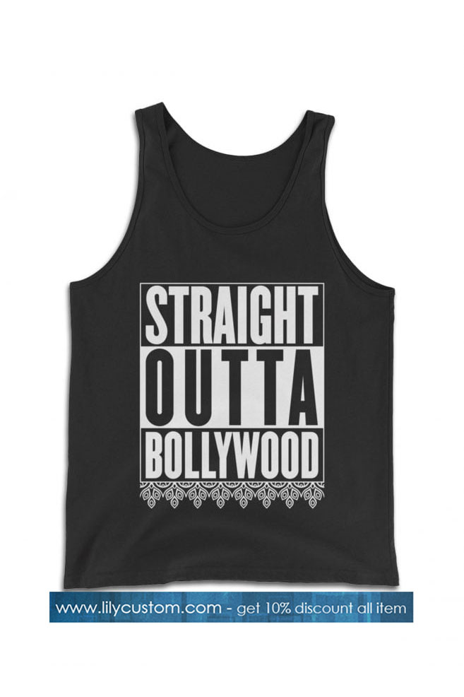 Straight Outta Bollywood Tank Top SN