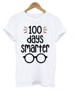 100 Days Smarter- 100 Days of School T shirt