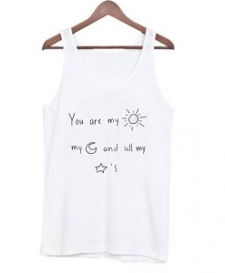 You Are my Sun my Moon and all my Stars Tanktop