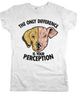 Your Perception Shirt