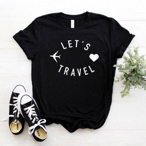Come lets travel Tshirt