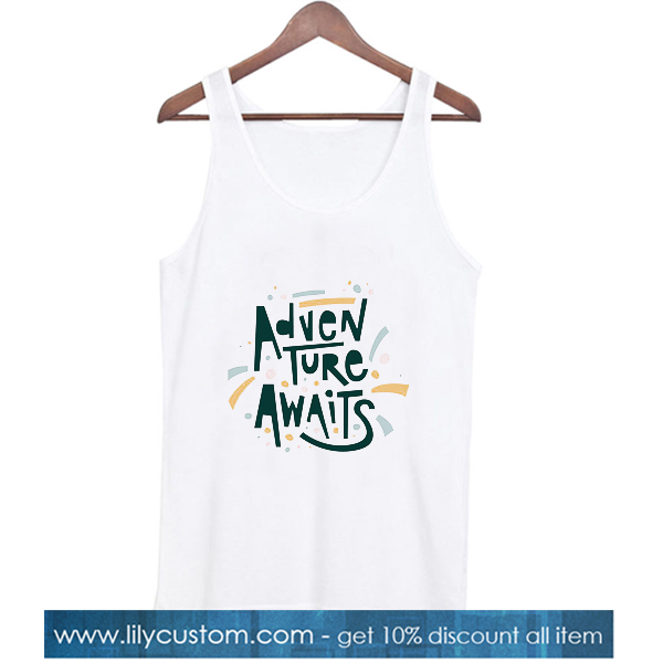 Adventure Awaits Tank top