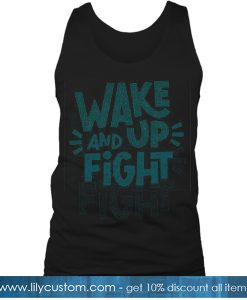 Wake Up And Fight