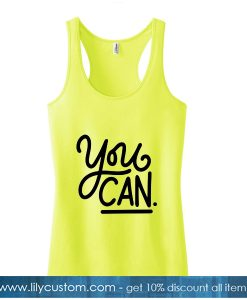 You Can Yellow Tank Top