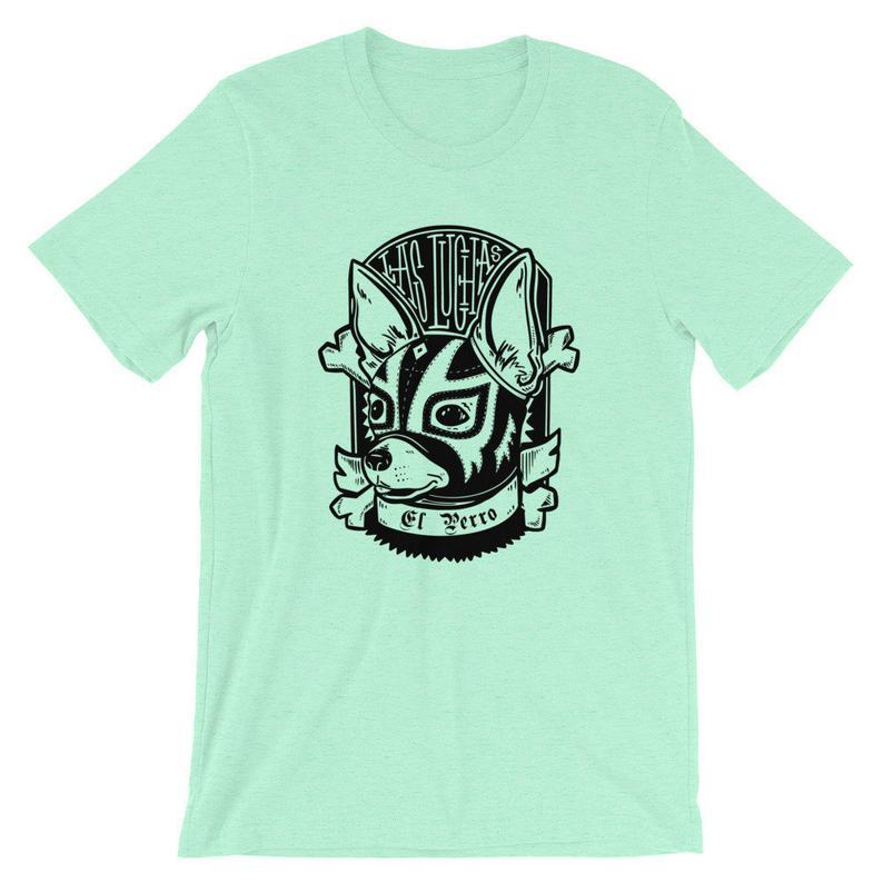 Las Luchas del Perro T Shirt NA